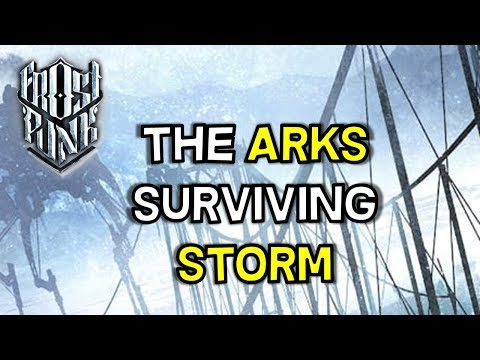 Saving the Arks -- The Coming Storm -- Frostpunk