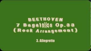 Beethoven - 7 Bagatelles (Electric Rock Edition)