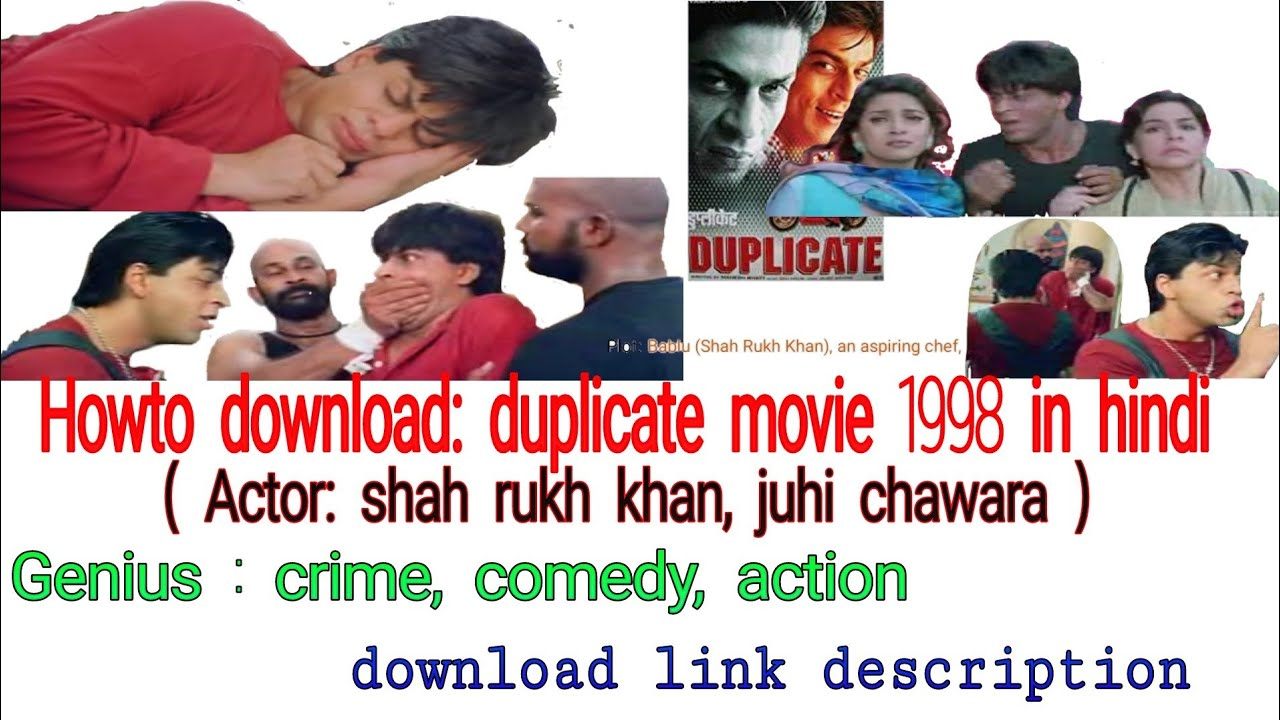 Download howto download (shah rukh khan movie) duplicate 1998 in hindi. download link description