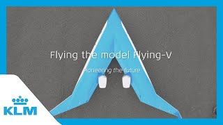 KLM & TU Delft present: Flying the model Flying-V
