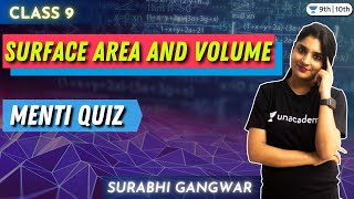 CBSE Class 9 : Surface area \u0026 Volume- Menti Quiz | Boards 2021 | Unacademy Class 9 and 10