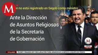 Naasón Joaquín García no tiene registro como ministro ante Segob