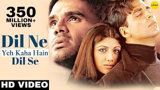 Download Dil Ne Yeh Kaha Hain Dil Se -HD VIDEO SONG | Akshay, Suniel & Shilpa | Dhadkan | Hindi Romantic Song Mp3 and Videos