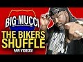 Big Mucci - Bikers Shuffle Part 1 Youtube Clips Video video