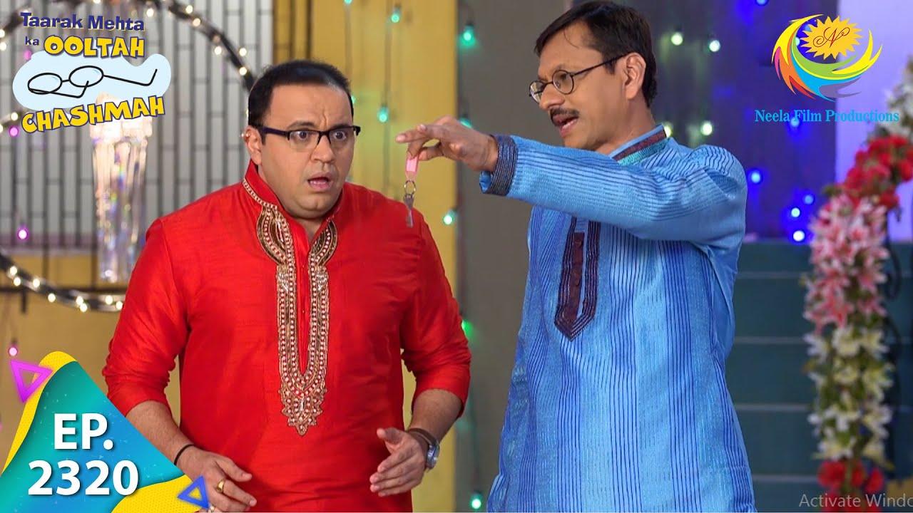 Download Taarak Mehta Ka Ooltah Chashmah - Episode 2320 - Full Episode