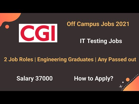 CGI Off Campus Drive 2021   Any Passed out   CGI Recruitment   CGI Testing Jobs