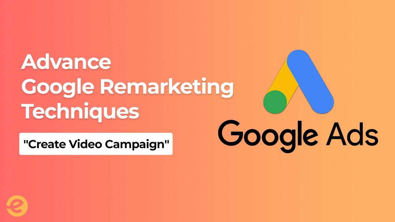 [Digital Marketing] | Advance Google Remarketing Tutorial – 2019 | Eduonix