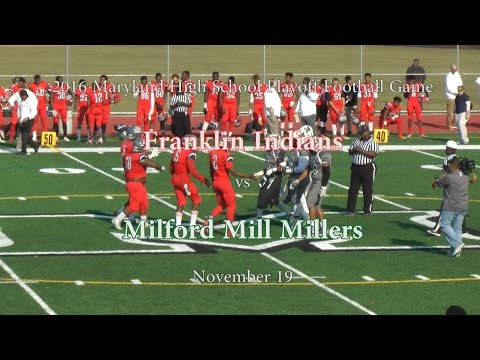 2016 Franklin Indians vs Milford Mill Millers 3A North Region Championship
