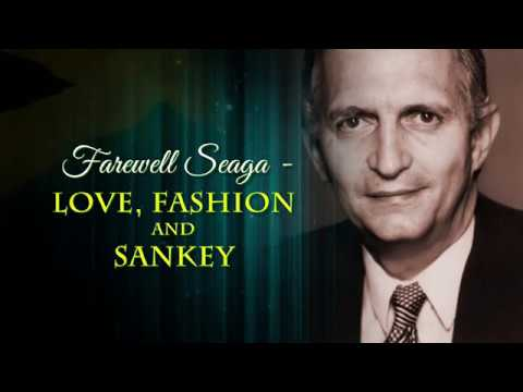 Farewell Seaga  Love, Fashion & Sankey