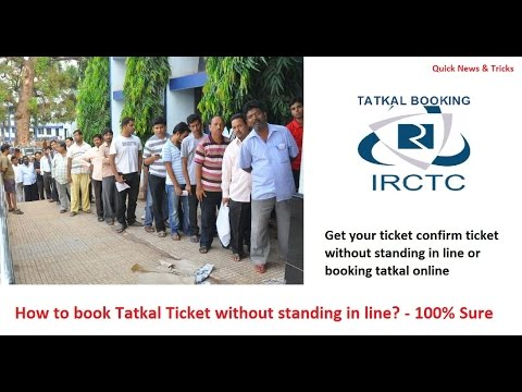 How To Book Tatkal Ticket Without Standing In Line Or Using Internet?