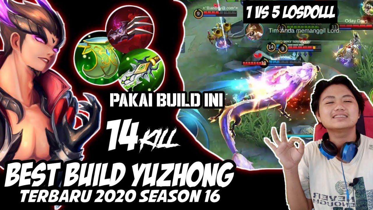 YU ZHONG PAKAI BUILD INI!!! BEST BUILD YUZHONG TERBARU DAN TERSAKIT 2020|Season 16