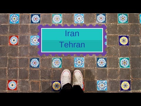TRAVEL VLOG: Tehran 2018