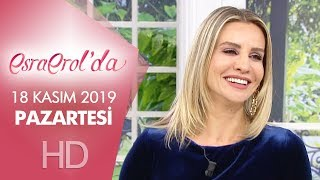 Esra Erol'da 18 Kasım 2019 | Pazartesi