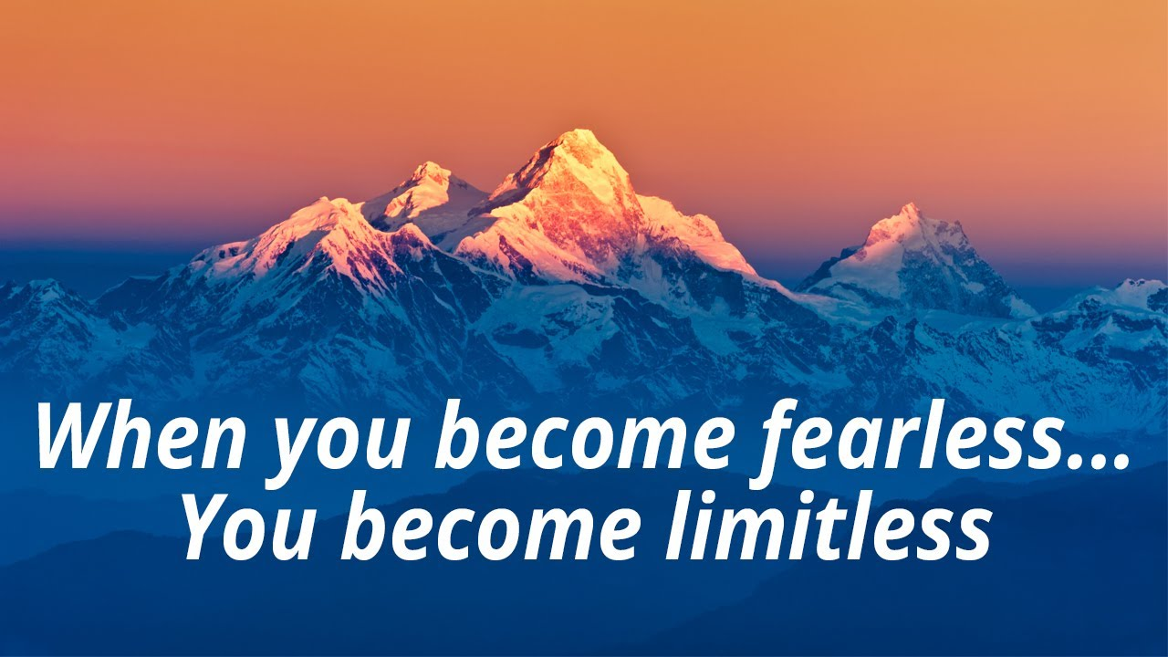 """["""" When you become fearless, you become limitless. :3 of the 3. """"]"""