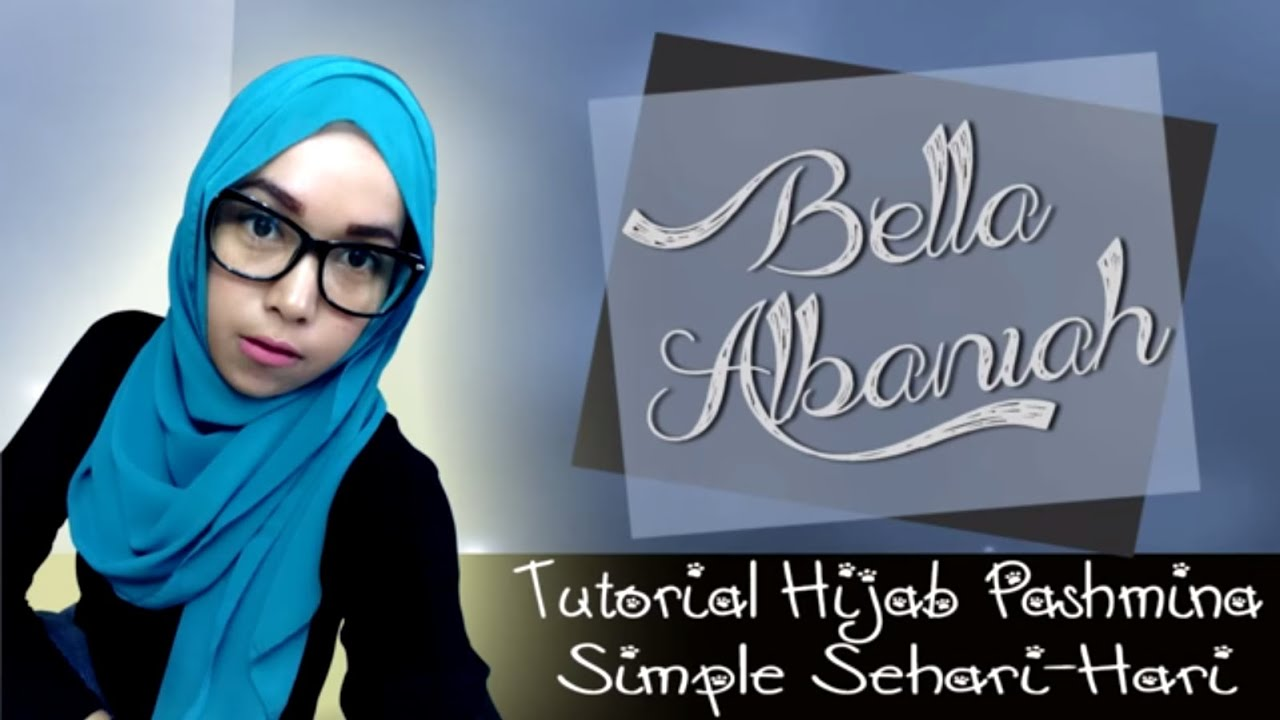Tutorial Hijab Pashmina Simple Sehari Hari Terbaru 2016 YouTube