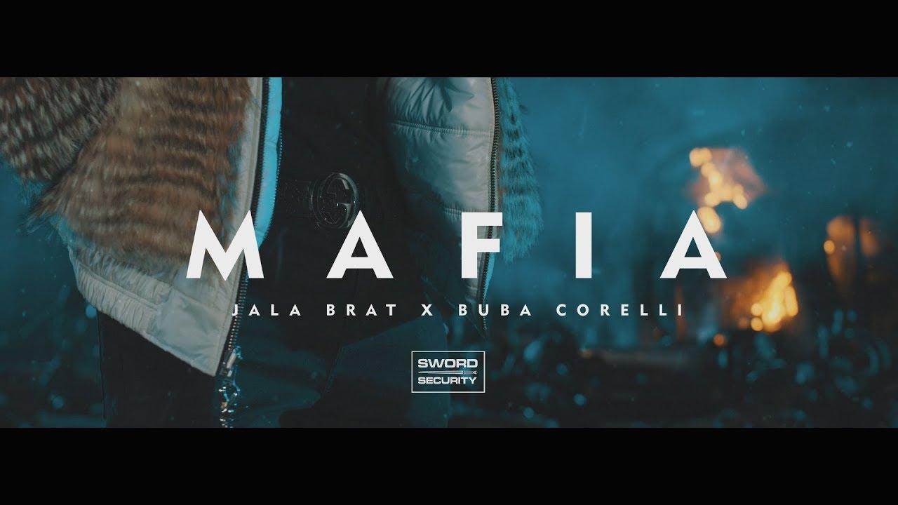 Jala Brat & Buba Corelli - Mafia (Official Video)