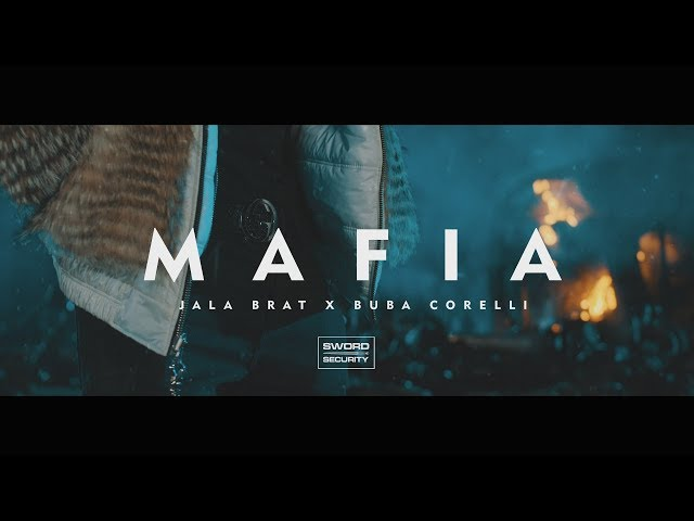 Jala Brat x Buba Corelli - Mafia (Official Video)