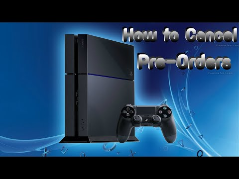 How to cancel pre orders on ps4/ results of pre order glitch