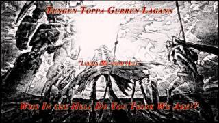 """Tengen Toppa Gurren Lagann - """"Libera Me from Hell"""" (Drawoh Instrumental)"""