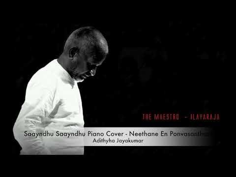 Saayndhu Saayndhu Piano Cover - Neethane En Ponvasantham