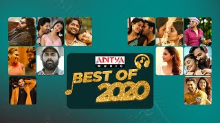 Best Of 2020 | 2020 Telugu Hits | Latest Telugu Songs 2020 | 2020 Telugu Songs | Aditya Music