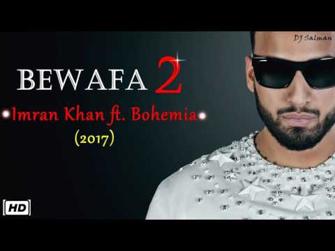 Bewafa 2 - Imran Khan ft Bohemia (Urban Mix) Song 2017 - DJ Salman