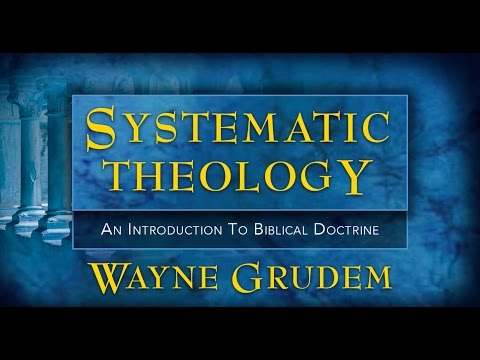 Systematic Theology Video Lectures Chapter 36