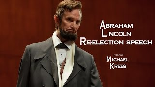 Abraham Lincoln Re-election Speech