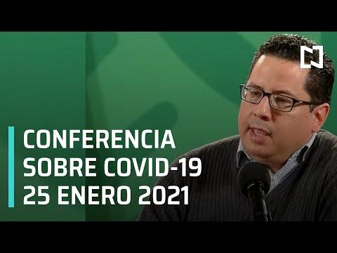 Conferencia Covid-19 en México - 25 enero 2021