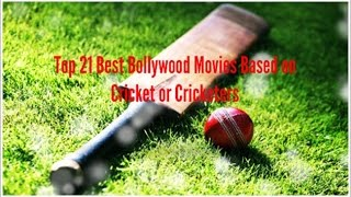 Top 21 Best Bollywood Films Based on Cricket or Cricketers