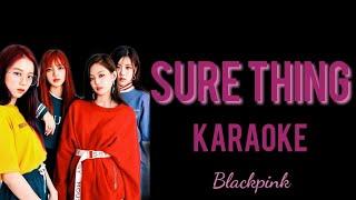 (KARAOKE) Blackpink - Sure Thing Karaoke