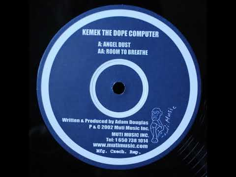 Kemek The Dope Computer - Angel Dust