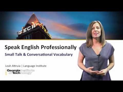 Speak English Professionally Coursera With Engsub - Lesson 2: Small Talk & Conversational Vocabulary