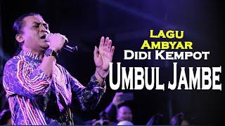 Download Didi Kempot | Umbul Jambe | Lagu Ambyar