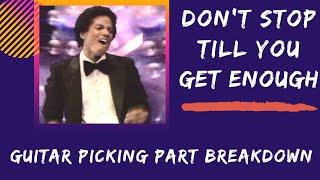 Don't Stop Til You Get Enough - Guitar Lesson - Picking Part Breakdown