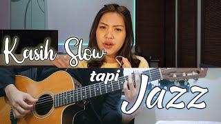 Kasih Slow tapi Jazz | by Nadia & Yoseph (NY Cover)