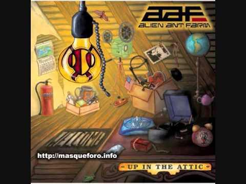 Alien Ant Farm  - Up in the Attic (Full album)