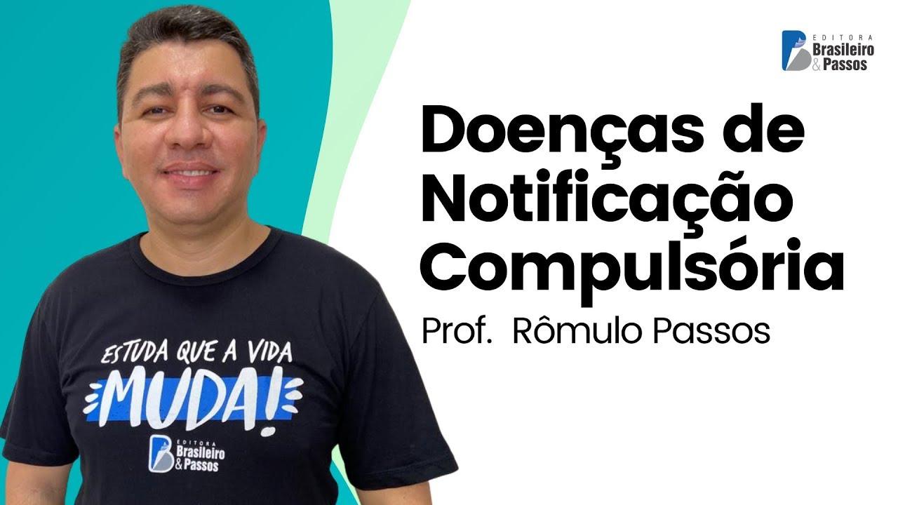 Atualização da Lista de Doenças de Notificação Compulsória | Prof. Rômulo Passos