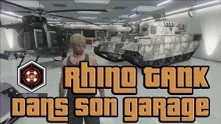 GTA V ONLINE - Avoir le Rhino Tank gratuitement, dans son garage, et assuré !
