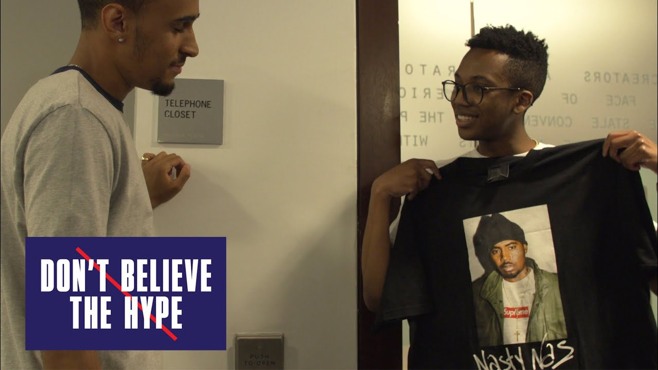 b521277e Supreme Nas T-shirt: Don't Believe The Hype - YouTube