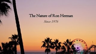 The Nature Of Ron Herman