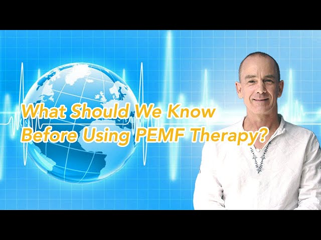 What Should We Know Before Using PEMF Therapy?