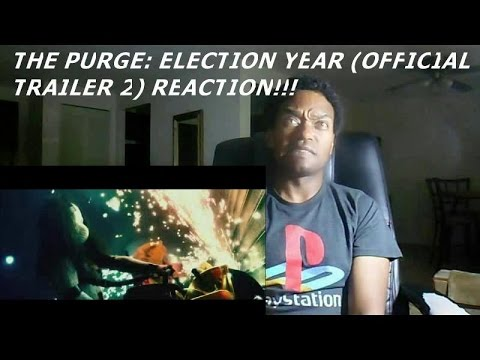 THE PURGE: ELECTION YEAR (OFFICIAL TRAILER 2) - REACTION!!!!