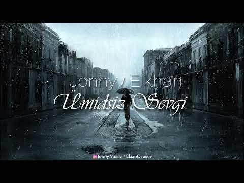 Jonny D & Elkhan - Umidsiz Sevgi (audio)