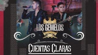 Gemelos De Sinaloa  - ¨ Cuentas Claras ¨ -  Video Lyrics