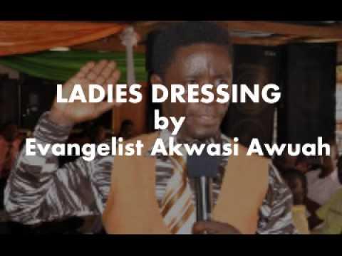 Ladies Dressing by Evangelist Akwasi Awuah