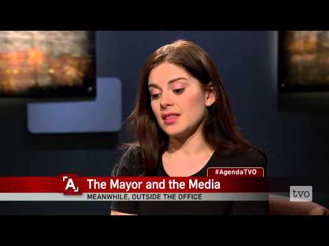 Robyn Doolittle: The Media and the Mayor
