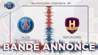 PSG Handball - Nantes : la bande-annonce