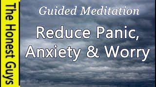 🎧Guided Meditation: Reduce Panic, Anxiety & Worry (Healing Autogenic Meditation)