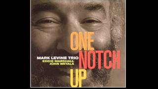 Mark Levine Trio - Up Jumped Spring